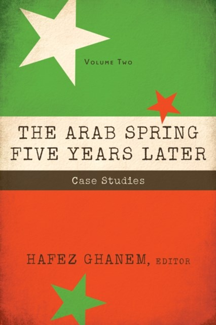 Arab Spring Five Years Later: Vol 2