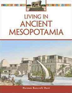 Living in Ancient Mesopotamia