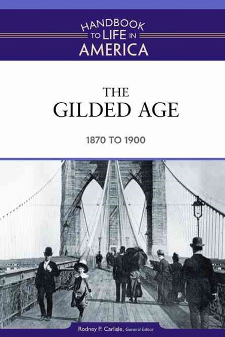 The Gilded Age, 1870-1900