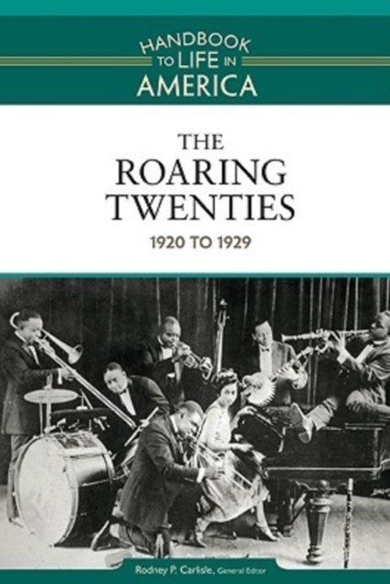 The Roaring Twenties, 1920 - 1929