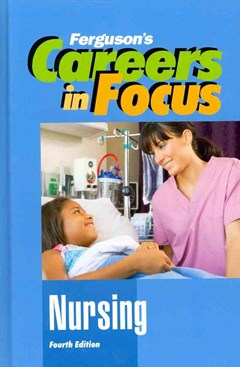 Careers in Focus - Nursing