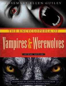 The Encyclopedia of Vampires and Werewolves