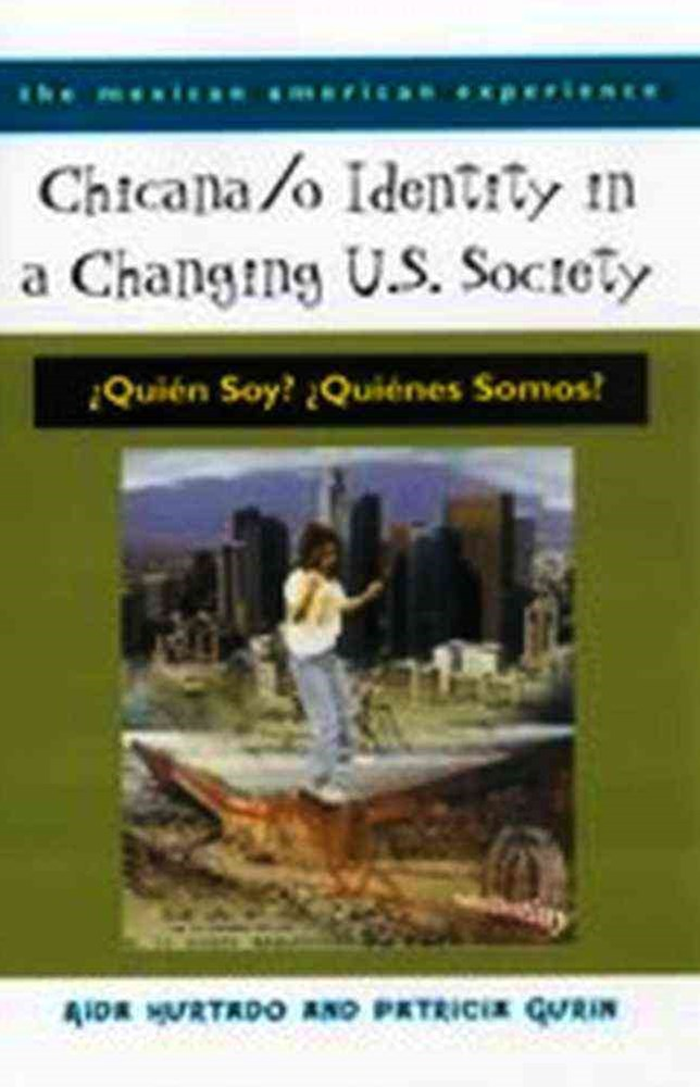 Chicana/o Identity in a Changing U.S. Society