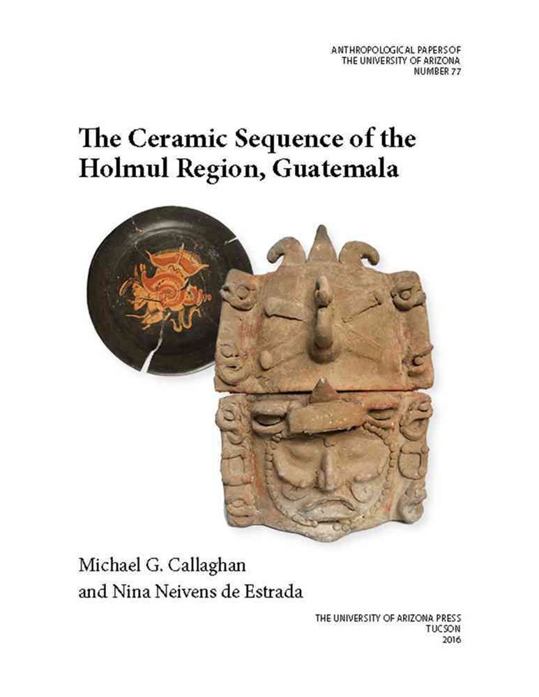 Ceramic Sequence of the Holmul Region, Guatemala