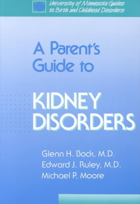 A Parent's Guide to Kidney Disorders