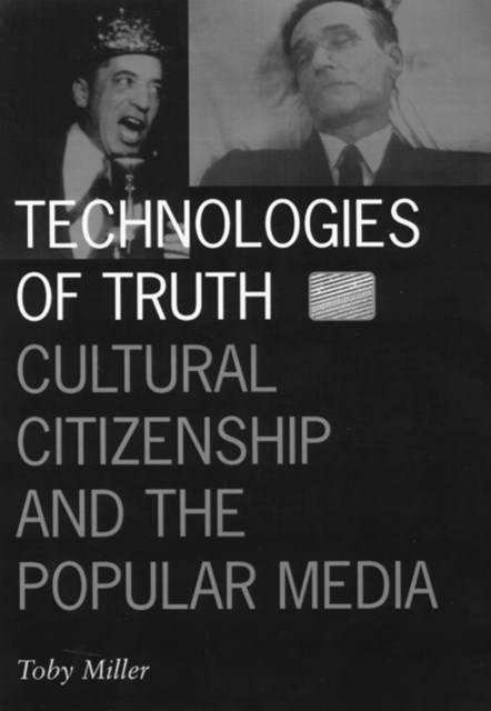 Technologies of Truth