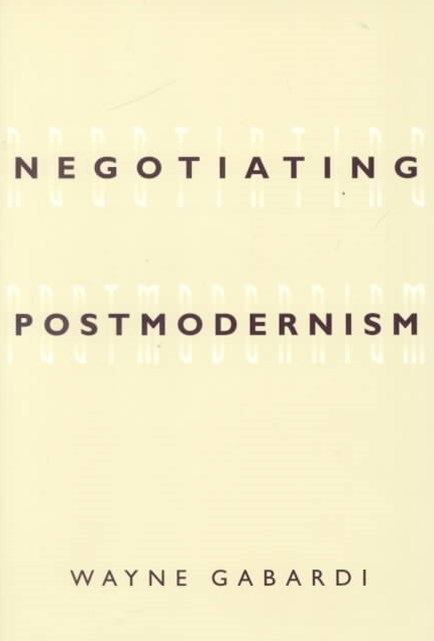 Negotiating Postmodernism