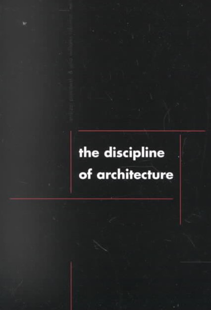 The Discipline of Architecture