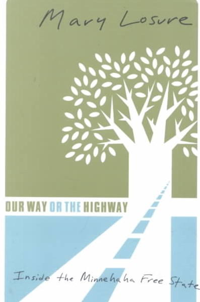 Our Way or the Highway