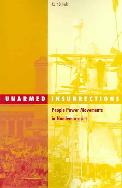 Unarmed Insurrections