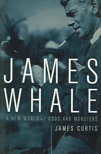 James Whale by James Curtis, James Curtis (9780816643868) - PaperBack - Biographies Entertainment