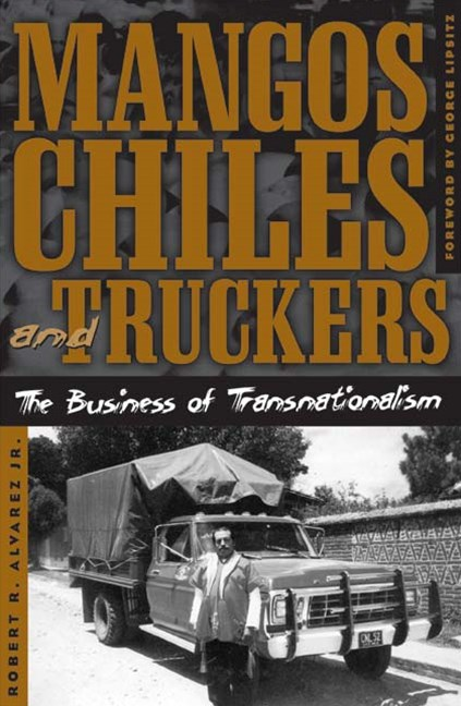 Mangos, Chiles, and Truckers
