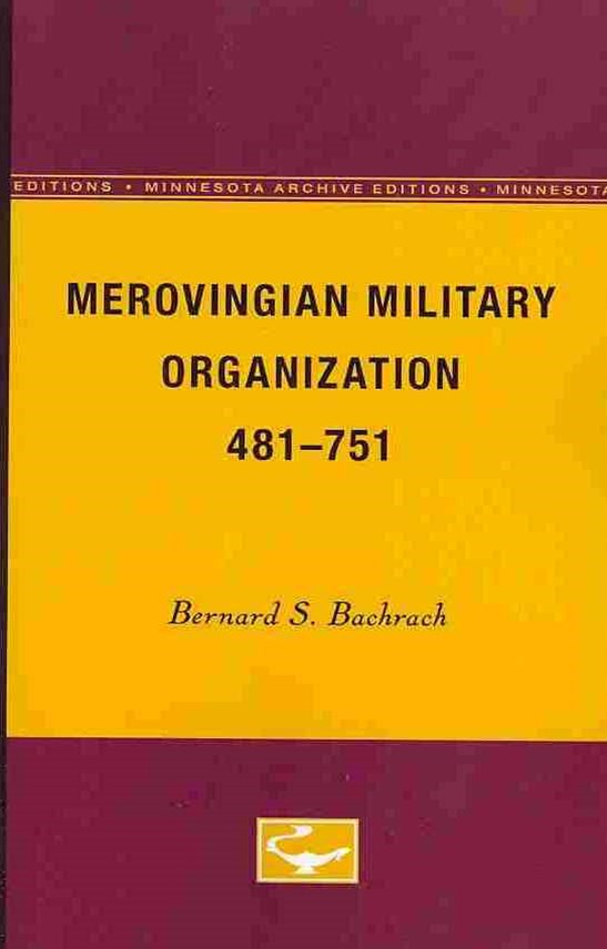 MEROVINGIAN MILITARY ORGANIZATION 4