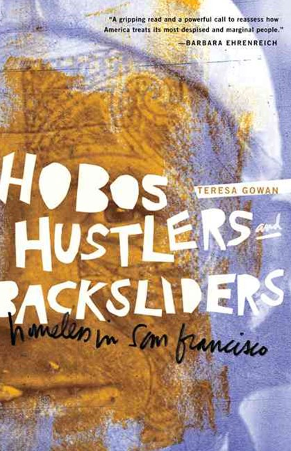 Hobos, Hustlers, and Backsliders