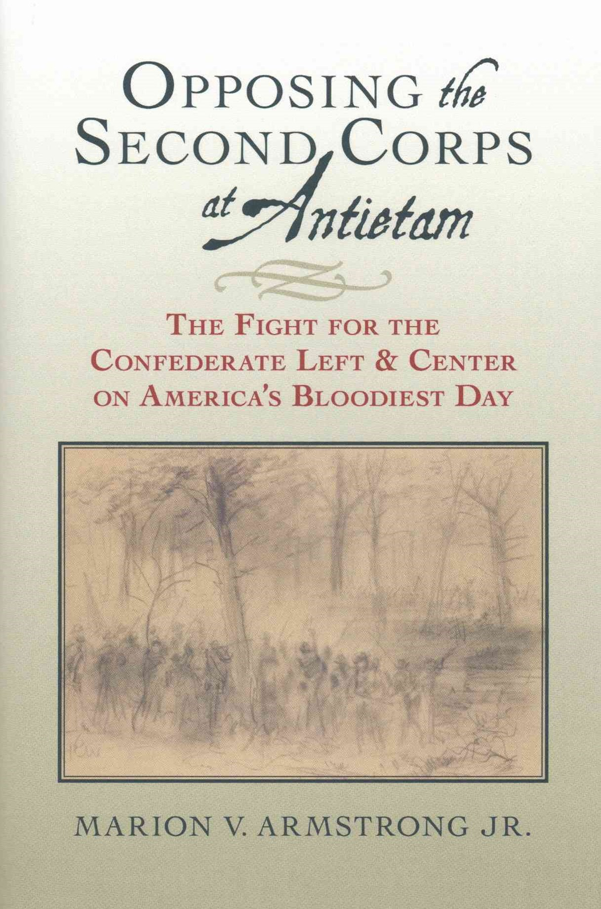 Opposing the Second Corps at Antietam
