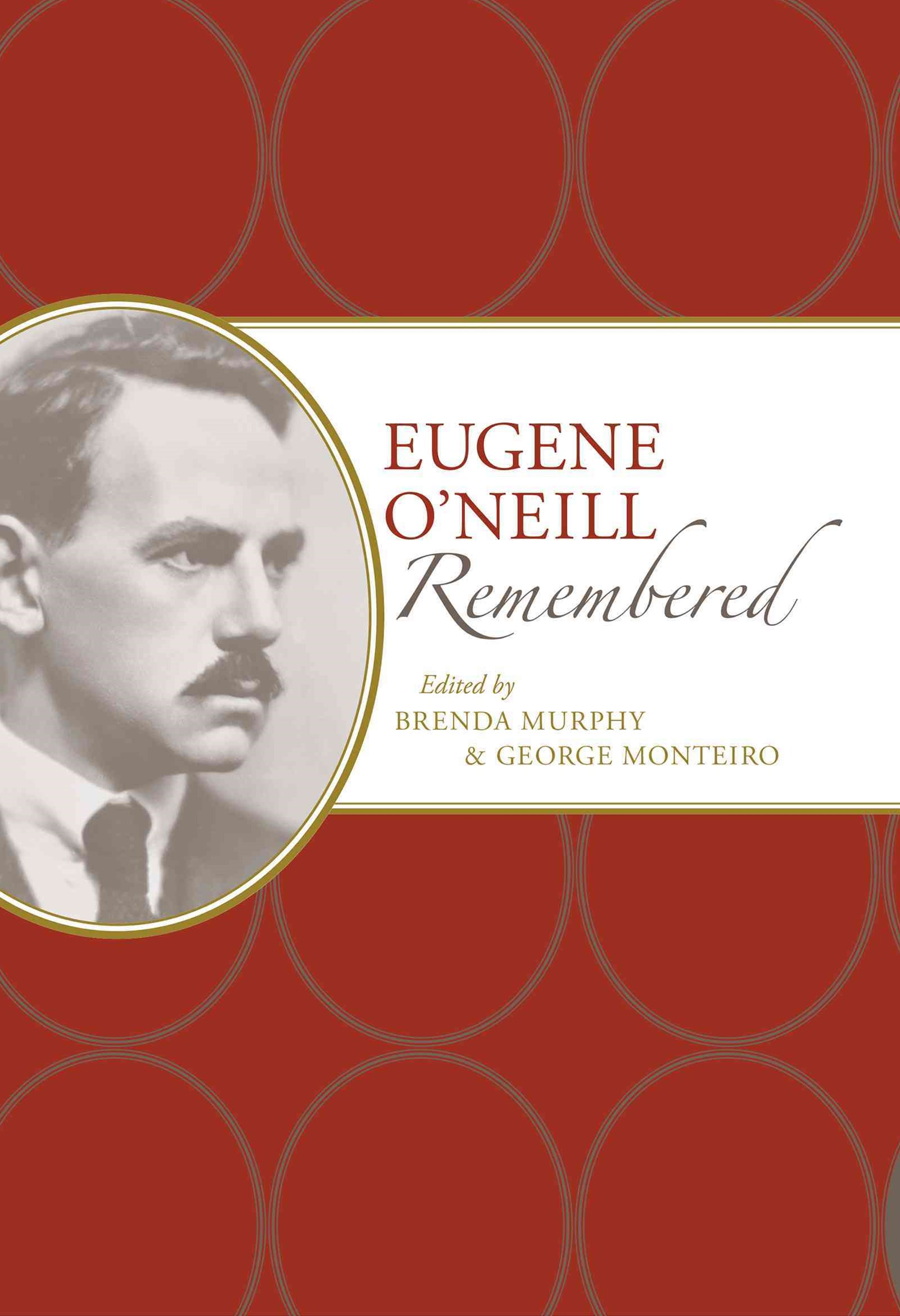Eugene O'Neill Remembered