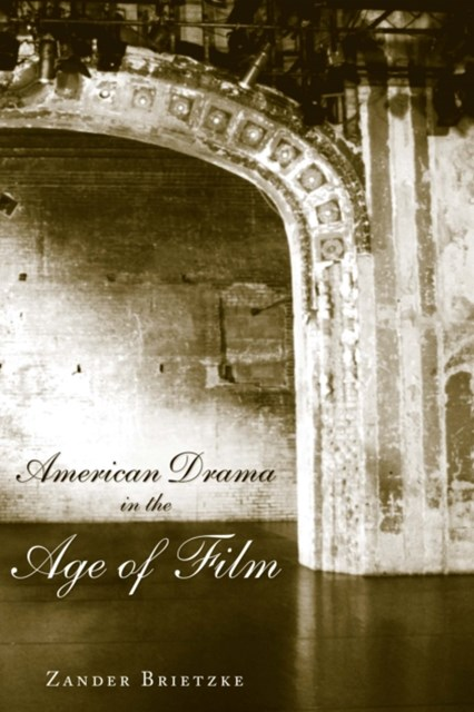 (ebook) American Drama in the Age of Film