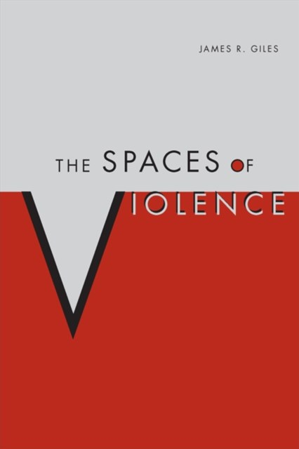 Spaces of Violence