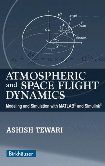 Atmospheric and Space Flight Dynamics