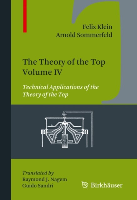 Theory of the Top. Volume IV