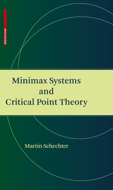 (ebook) Minimax Systems and Critical Point Theory