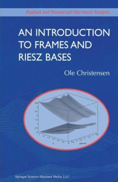 Introduction to Frames and Riesz Bases