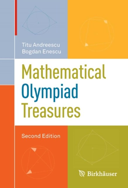 Mathematical Olympiad Treasures