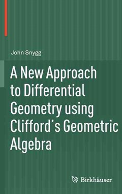A New Approach to Differential Geometry using Clifford
