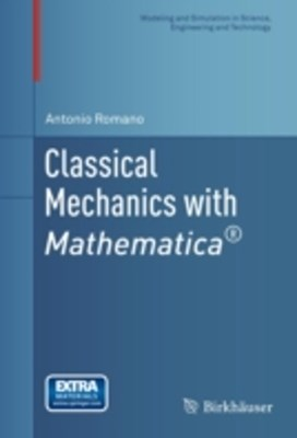 Classical Mechanics with Mathematica(R)