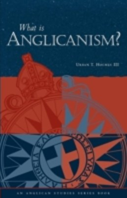 What is Anglicanism?