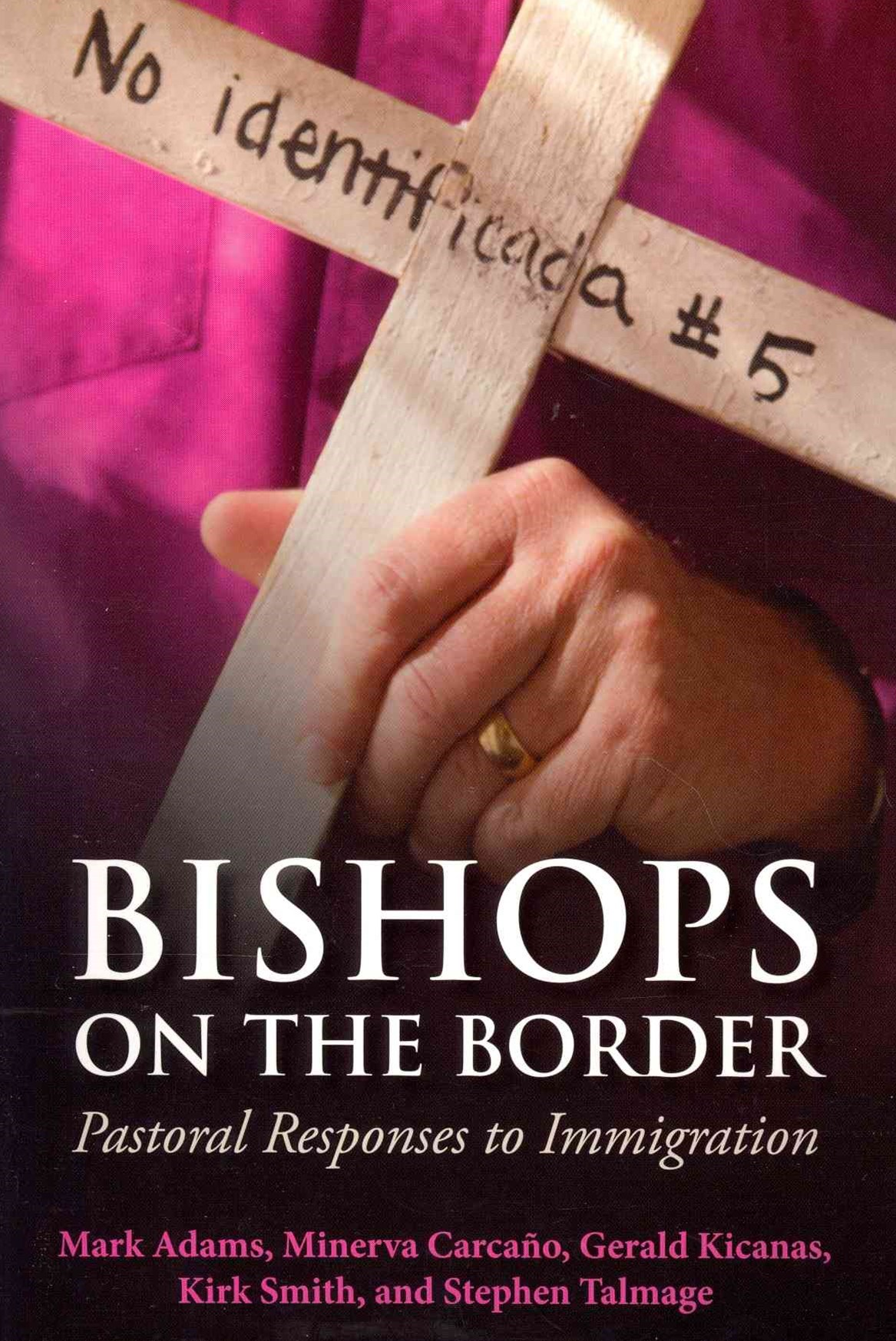 Bishops on the Border