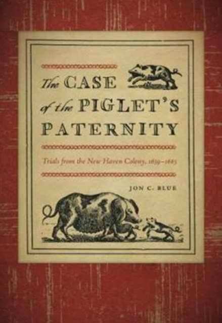 Case of the Piglet's Paternity