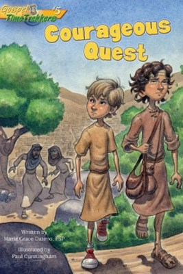 Courageous Quest (Gospel Time Trekkers #5)