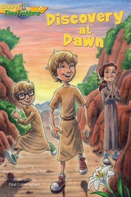 Discovery at Dawn (Gospel Time Trekkers #6)