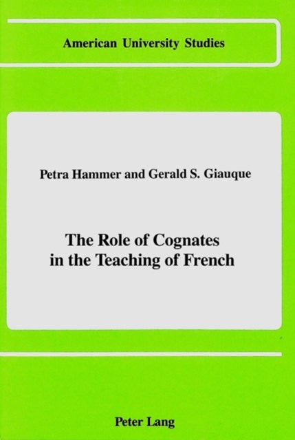 Role of Cognates in the Teaching of French