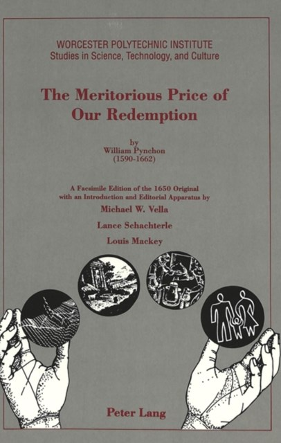 Meritorious Price of Our Redemption by William Pynchon (1590 - 1662)