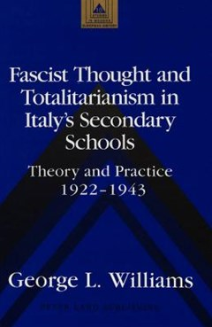 Fascist Thought and Totalitarianism in Italy