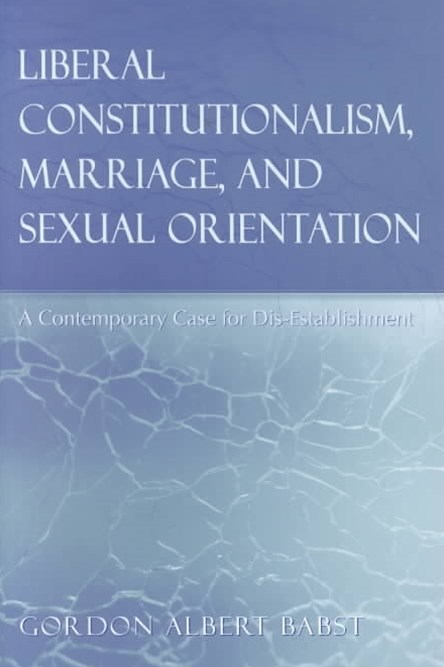 Liberal Constitutionalism, Marriage, and Sexual Orientation