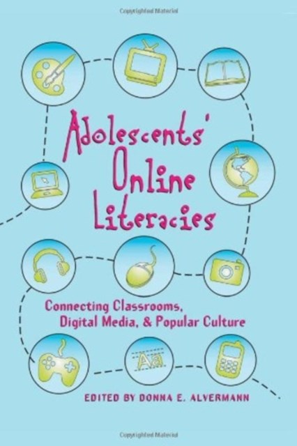 Adolescents and Literacies in a Digital World