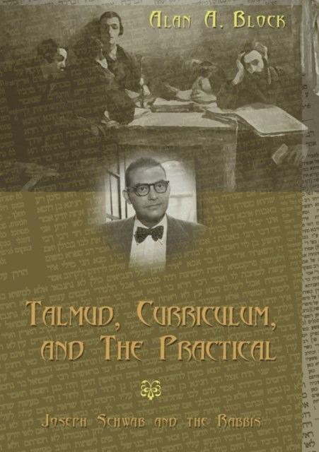 Talmud, Curriculum, and the Practical