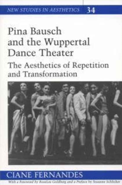 Pina Bausch and the Wuppertal Dance Theater