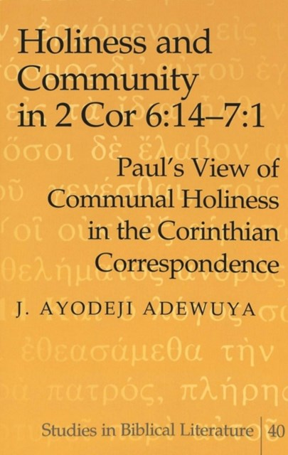 Holiness and Community in 2 Cor 6:14-7:1