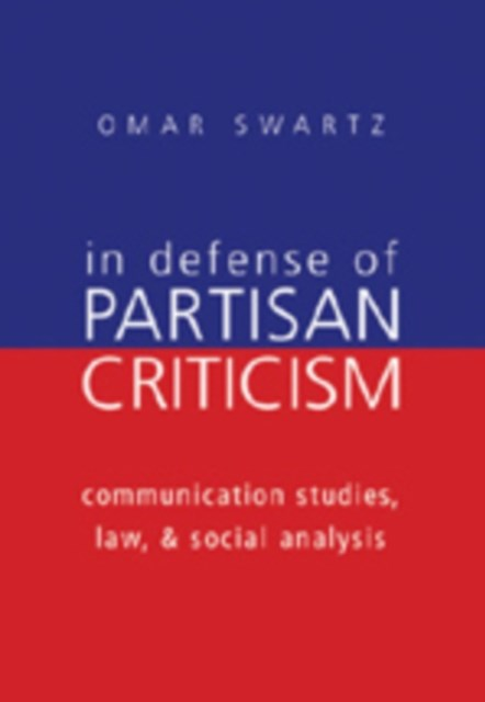 In Defense of Partisan Criticism