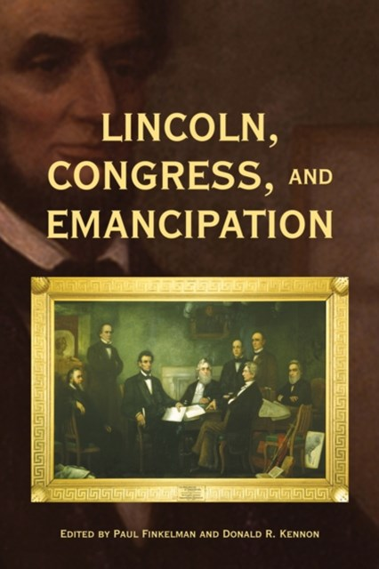 (ebook) Lincoln, Congress, and Emancipation