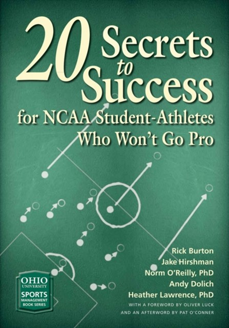 (ebook) 20 Secrets to Success for NCAA Student-Athletes Who Won't Go Pro