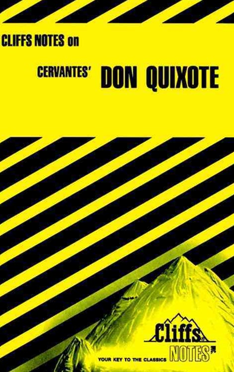 CliffsNotes on Cervantes' Don Quixote