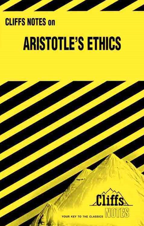 CliffsNotes Aristotle's Ethics