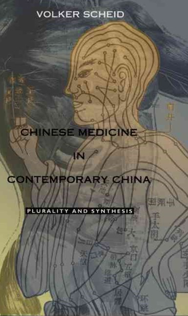Chinese Medicine in Contemporary China