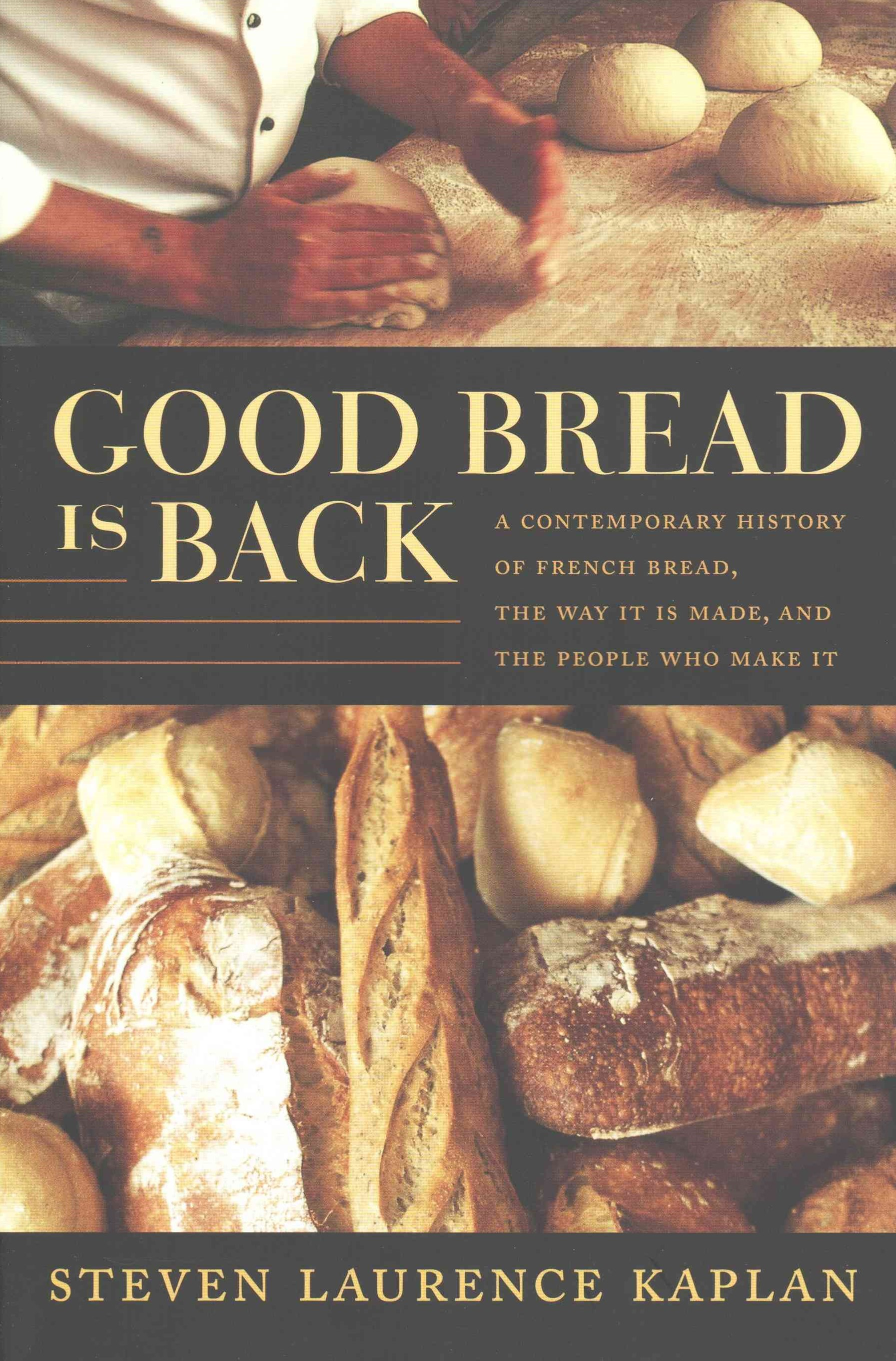 Good Bread Is Back