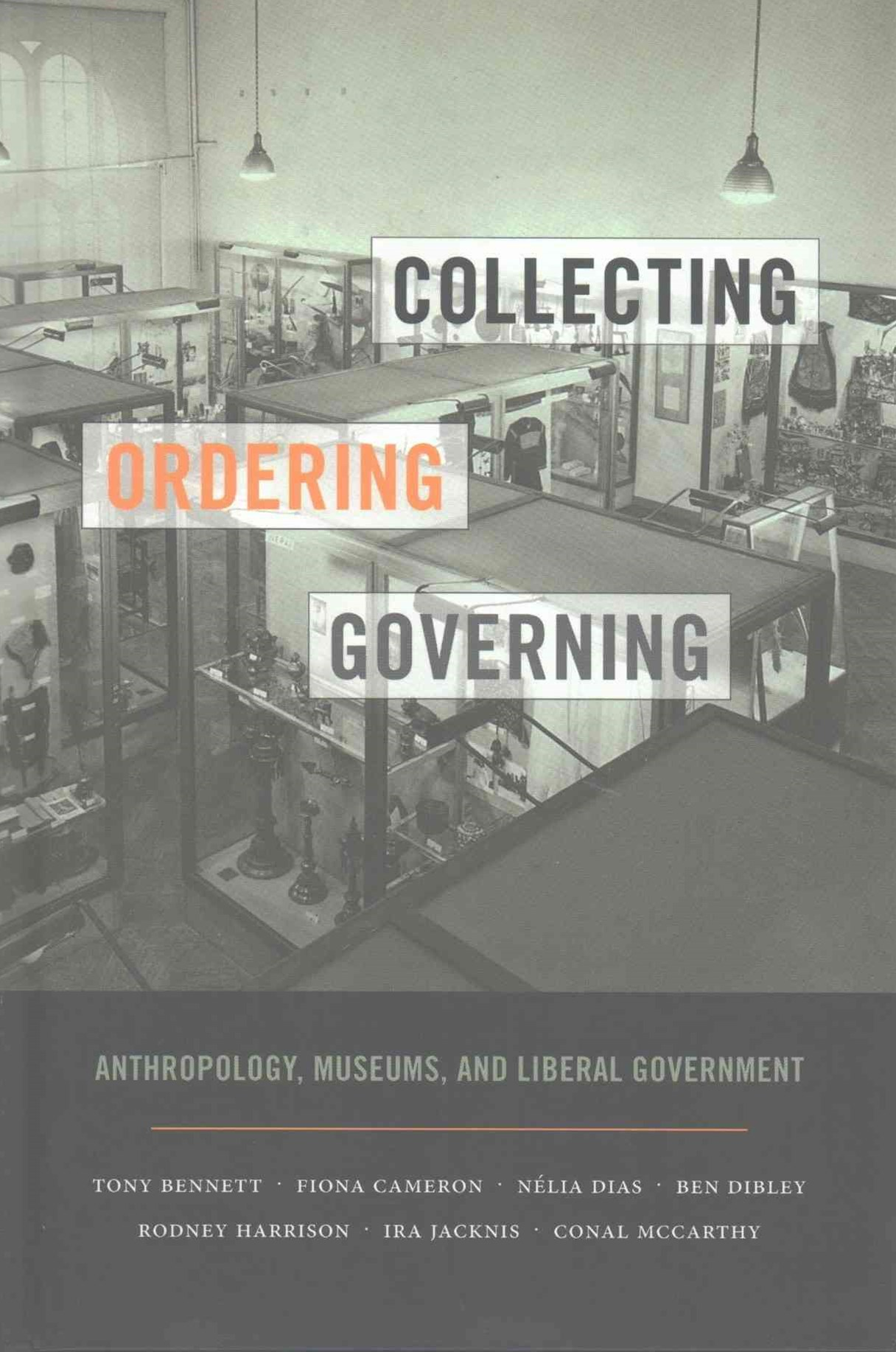 Collecting, Ordering, Governing